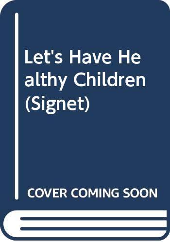 9780451110244: Davis Adelle : Let'S Have Healthy Children (Signet)