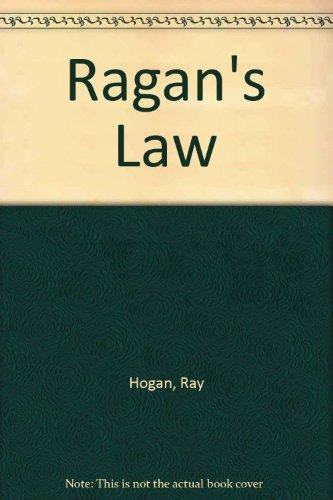 Ragan's Law: Hogan, Ray