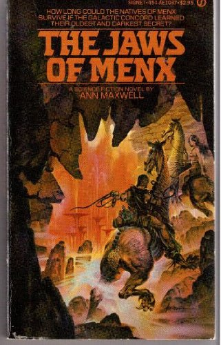 The Jaws of Menx (0451110374) by Ann Maxwell; aka Elizabeth Lowell