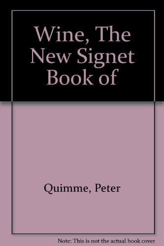 9780451110596: Wine, The New Signet Book of