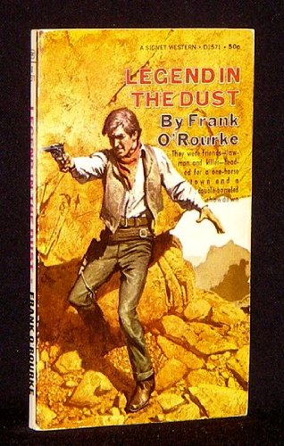 Legend in the Dust (9780451111388) by O'Rourke, Frank