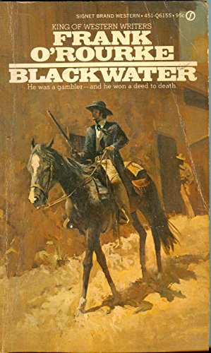Blackwater (0451111397) by Frank O'Rourke