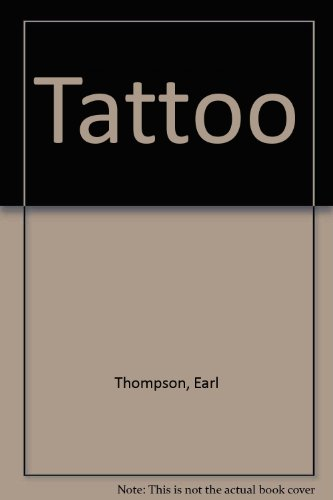 Tattoo (0451111575) by Earl Thompson