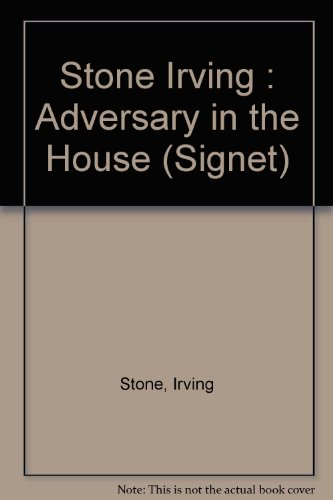 Adversary in the House (Signet): Irving Stone