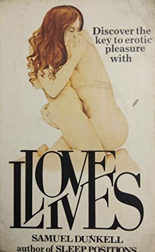 9780451111692: Lovelives: How We Make Love