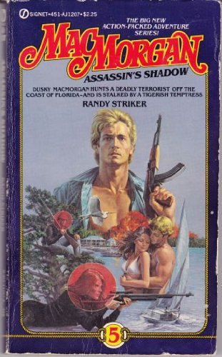MacMorgan 5: Assassin's Shadow (0451112075) by Striker, Randy