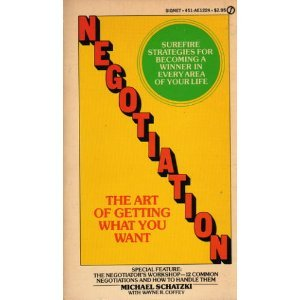 9780451112248: Negotiation: The Art of Getting What You Want (Signet Books)