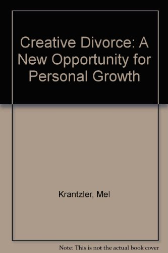 9780451112392: Creative Divorce: A New Opportunity for Personal Growth