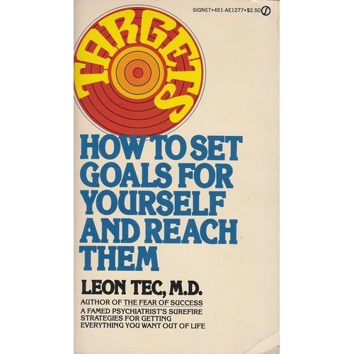 9780451112774: Targets: How to Set Goals For Yourself and Reach Them