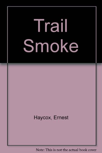 9780451112828: Trail Smoke