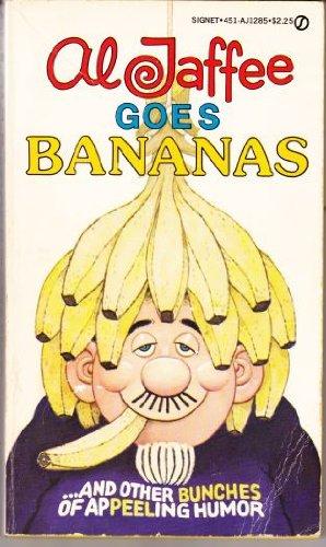 9780451112859: Al Jaffee Goes Bananas (A Signet book)