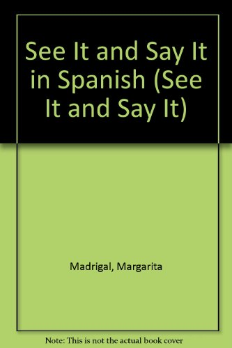 9780451113146: See It and Say It in Spanish