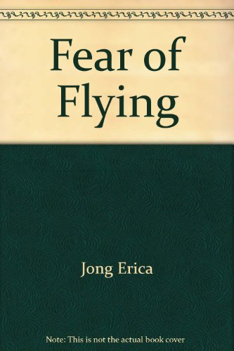 Fear of Flying (0451113292) by Jong, Erica