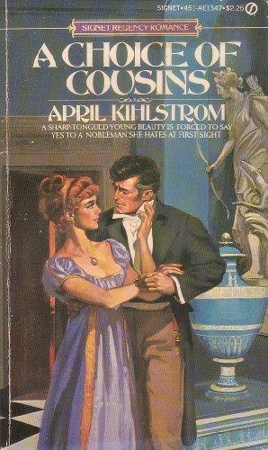 9780451113474: A Choice of Cousins (Signet Regency Romance)