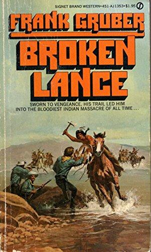 9780451113535: Broken Lance