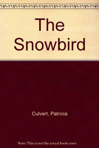 9780451113542: The Snowbird