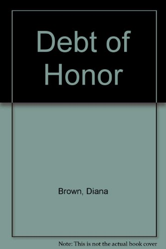 Debt of Honor (0451114175) by Brown, Diana
