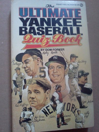 The Ultimate Yankee Baseball Quiz Book