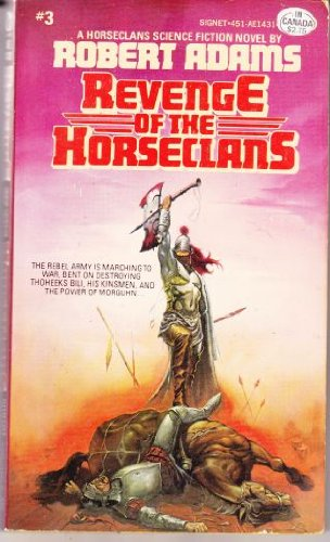9780451114310: Revenge of the Horseclans (Horseclans, No. 3)
