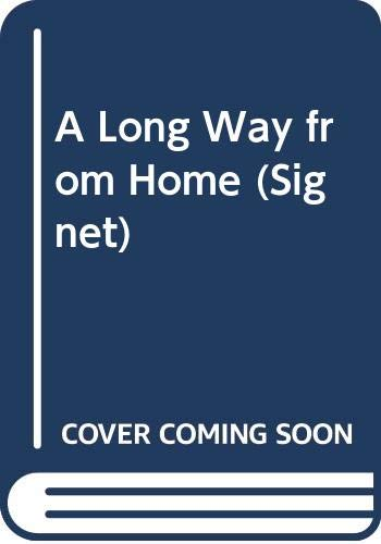 9780451114341: A Long Way from Home (Signet)