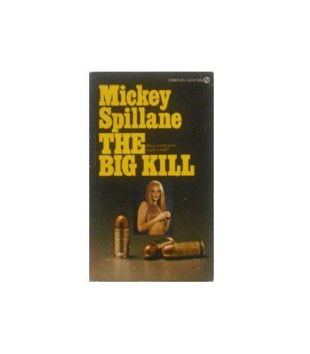 9780451114419: The Big Kill