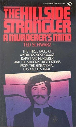 The Hillside Strangler: Schwarz, Ted