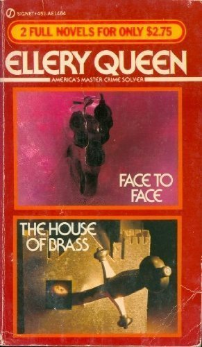9780451114648: Face to Face & The House of Brass (Signet Double) by Ellery Queen (1982-04-06)