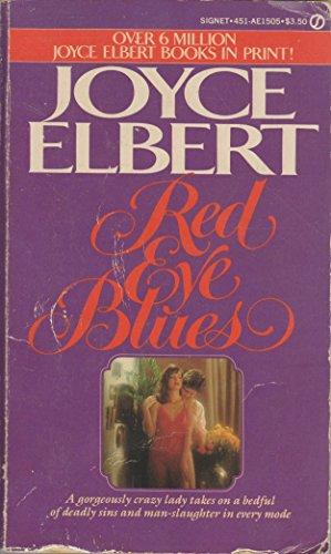 Red Eye Blues: Joyce Elbert