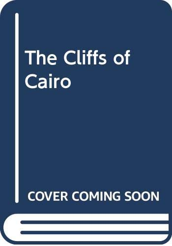 9780451115300: The Cliffs of Cairo