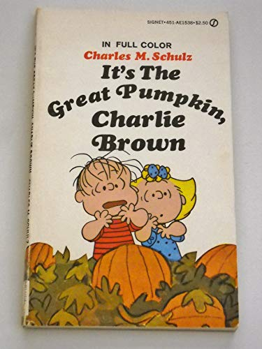 9780451115386: It's the Great Pumpkin, Charlie Brown