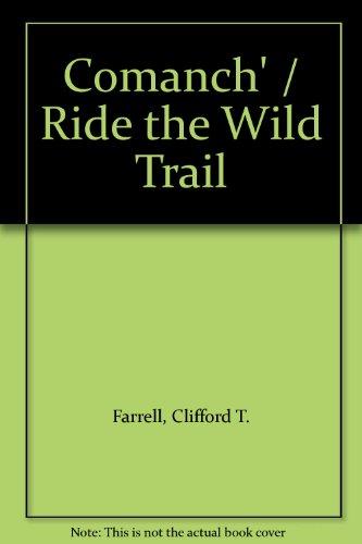 Comanch' / Ride the Wild Trail: Farrell, Cliff