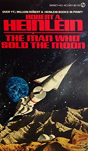 9780451115874: The Man Who Sold the Moon
