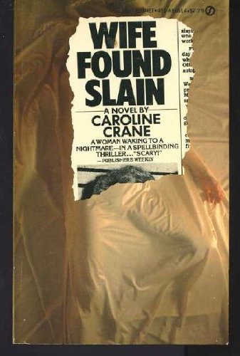 Wife Found Slain: Crane, Caroline