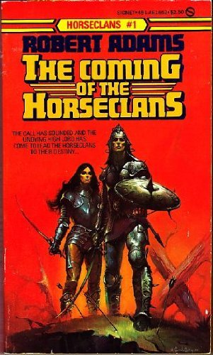 9780451116529: The Coming of the Horseclans