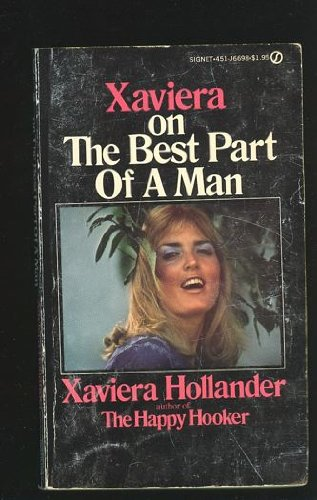 9780451116895: Xaviera on the Best Part of a Man