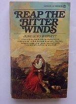 Reap The Bitter Winds: Shiplett, June Lund