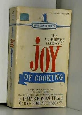The Joy of Cooking: Volume 1 (Signet): Irma S. Rombauer;