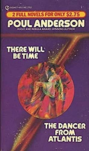 9780451117526: There Will Be Time / The Dancer from Atlantis (2 Novels in 1)