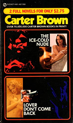 Ice Cold Nude and the Lover Don't: Carter Brown