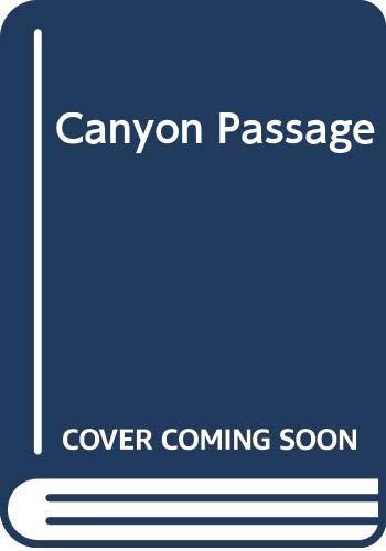 9780451117823: Canyon Passage