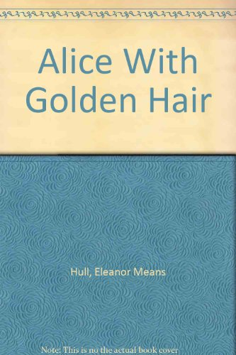 9780451117953: Alice with Golden Hair