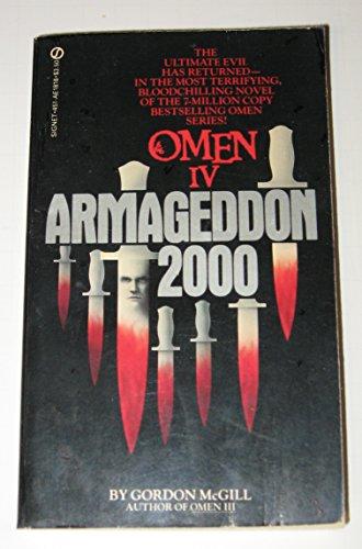 9780451118189: Omen IV: Armageddon 2000