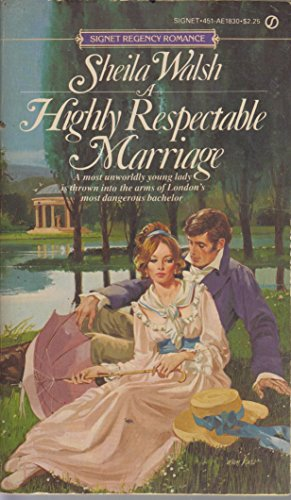 9780451118301: A Highly Respectable Marriage (Signet Regency Romance, No 1830)