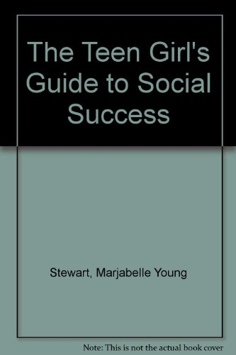 9780451118868: The Teen Girl's Guide to Social Success