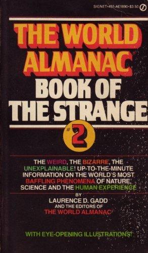World Almanac Book of the Strange, No. 2: Laurence Gadd