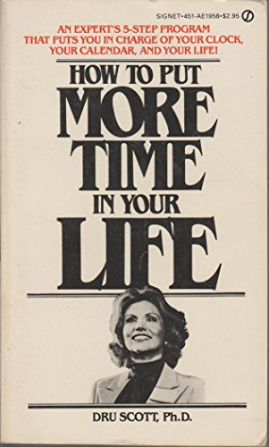 9780451119582: How to Put More Time in Your Life