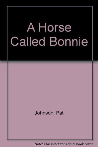 9780451119827: A Horse Called Bonnie