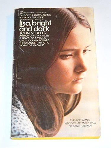 Lisa, Bright and Dark: Neufeld, John