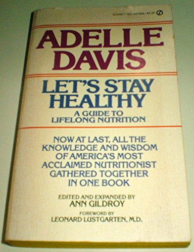 Let's Stay Healthy (9780451119988) by Adelle Davis