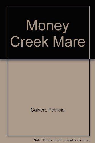 9780451120243: Money Creek Mare